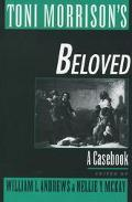Toni Morrison's Beloved A Casebook
