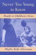 Never Too Young to Know Death in Children's Lives