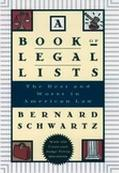 Book of Legal Lists The Best and Worst in American Law With 100 Court and Judge Trivia Quest...