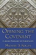 Opening the Covenant