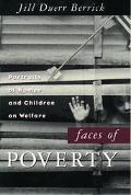 Faces of Poverty Portraits of Women and Children on Welfare