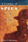 Century of Spies Intelligence in the Twentieth Century