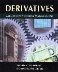 Derivatives Valuation and Risk Management