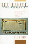 Appearance and Reality An Introduction to the Philosophy of Physics