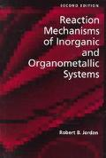Reaction Mechanisms of Inorganic and Organometallic Systems