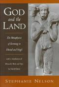 God and the Land The Metaphysics of Farming in Hesiod and Vergil With a Translation of Hesio...