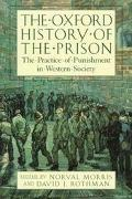 Oxford History of the Prison The Practice of Punishment in Western Society
