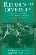 Return to Diversity A Political History of East Central Europe Since World War II