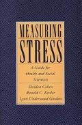 Measuring Stress A Guide for Health and Social Scientists