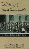 Diary of Dawid Sierakowiak Five Notebooks from the Lodz Ghetto