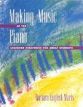 Making Music at the Piano Learning Strategies for Adult Students