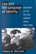Law and the Language of Identity Discourse in the William Kennedy Smith Rape Trial