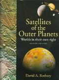 Satellites of the Outer Planets Worlds in Their Own Right