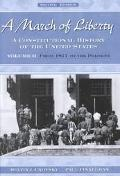 March of Liberty A Constitutional History of the United States Volume II From 1877 to the Pr...