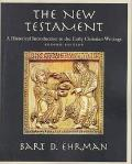 New Testament: A Historical Introduction to the Early Christian Writings