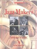Jazz Makers Vanguards of Sound