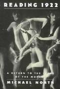 Reading 1922 A Return to the Scene of the Modern