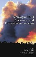 Risk Analysis for Radionuclides Released to the Environment