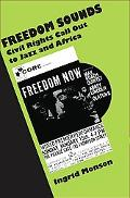 Freedom Sounds Jazz, Civil Rights, and Africa, 1950-1967