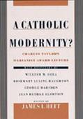 Catholic Modernity? Charles Taylor's Marianist Award Lecture