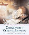 Crosscurrents of Children's Literature Anthology of Children's Literature