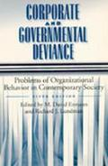 Corporate and Governmental Deviance Problems of Organizational Behavior in Contemporary Society