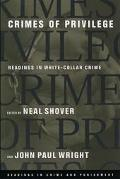 Crimes of Privilege Readings in White-Collar Crime