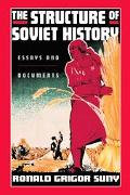 Structure of Soviet History Essays and Documents