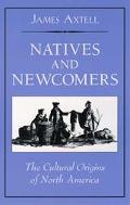 Natives and Newcomers The Cultural Origins of North America