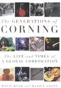 Generations of Corning The Life and Times of a Global Corporation