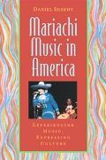 Mariachi Music In America Experiencing Music, Expressing Culture