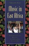 Music in East Africa Experiencing Music, Expressing Culture
