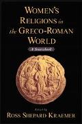 Women's Religions in the Greco-Roman World A Sourcebook