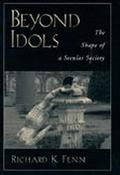 Beyond Idols The Shape of a Secular Society