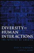 Diversity in Human Interactions The Tapestry of America
