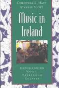 Music in Ireland Experiencing Music, Expressing Culture