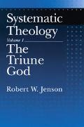 Systematic Theology The Triune God