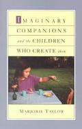Imaginary Companions and the Children Who Create Them