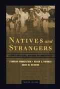 Natives and Strangers A Multicultureal History of Americans