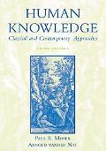 Human Knowledge Classical and Contemporary Approaches