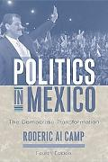 Politics in Mexico The Democratic Transformation