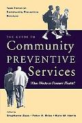 Guide To Community Preventive Services What Works To Promote Health?