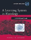 Learning System in Histology Cd-Rom and Guide