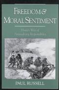 Freedom and Moral Sentiment Hume's Way of Naturalizing Responsibility