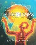 Consciousness An Introduction