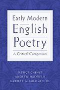 Early Modern English Poetry A Critical Companion