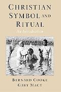 Christian Symbol And Ritual An Introduction