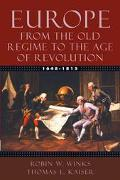 Europe, 1648-1815 From the Old Regime to the Age of Revolution