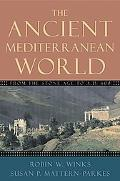 Ancient Mediterranean World From the Stone Age to A.D. 600