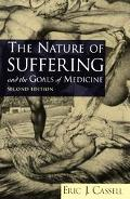 Nature of Suffering and the Goals of Medicine